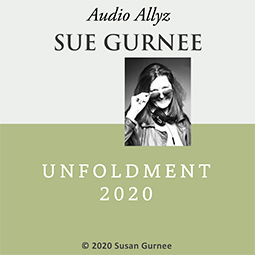 PodcastPlus by Sue Gurnee: Unfoldment 2020